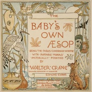 Baby's Own Aesop, 1887, W. Crane