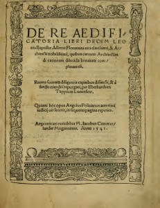 First page by De Re Aedificatoria, Leon Battista Alberti.
