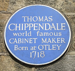 Plaque to Chippendale's memory in the place of his birth.